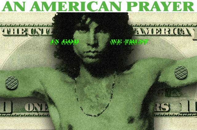 """""""Американская молитва"""", Джим Моррисон"""